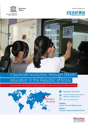 Classroom revolution through SMART education in the Republic of Korea