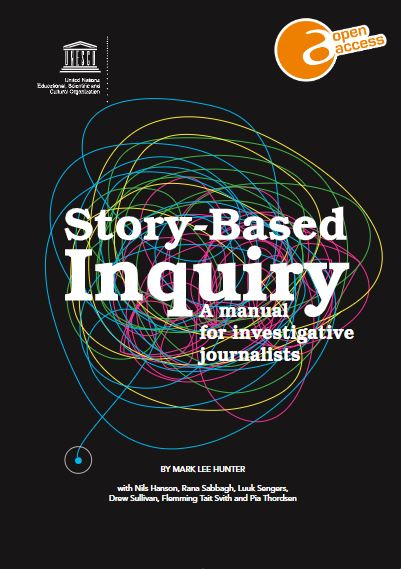 Story-based inquiry: a manual for investigative journalists - UNESCO  Digital Library