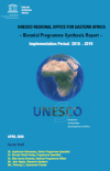 UNESCO REGIONAL OFFICE FOR EASTERN AFRICA – Natural Sciences Biennial Programme Synthesis Report – Implementation Period: 2018 – 2019