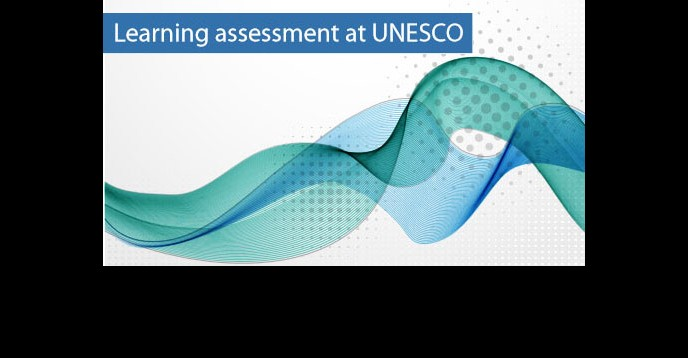 Learning asssesment at UNESCO