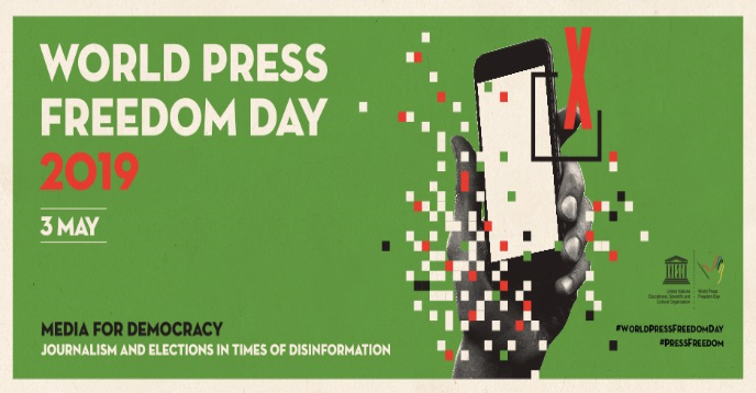 2019 World Press Freedom Day: Journalism in Times of Disinformation