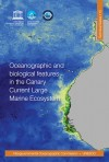 Oceanographic and biological features in the Canary Current Large Marine Ecosystem