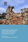 Towards Resilient Non-Engineered Construction