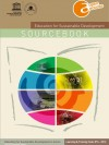 Education for sustainable development: Sourcebook