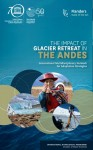 The Impact of glacier retreat in the Andes: international multidisciplinary network for adaptation strategies