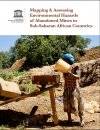 Mapping & Assessing Environmental Hazards of  Abandoned Mines inSub-Saharan African Countries