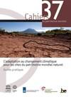 Adaptation des sites du patrimoine mondial face au changement climatique – un guide pratique